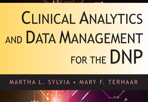 """Textbook with the title """"Clinical Analytics and Data Management for the DNP"""""""